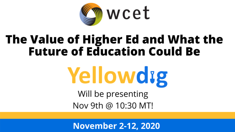 WCET yellowdig will be presenting nov 9th @ 10:30 MT